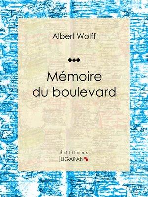 cover image of Mémoires du boulevard