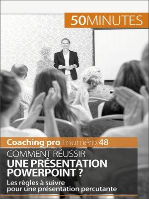 cover image of Comment réussir une présentation PowerPoint ?