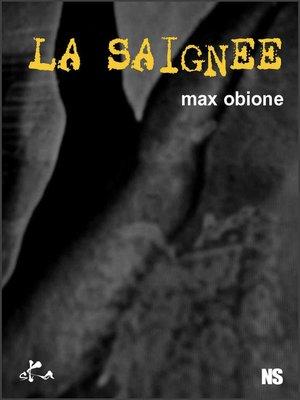cover image of La saignée