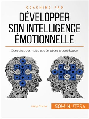 cover image of Développer son intelligence émotionnelle