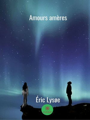cover image of Amours Amères