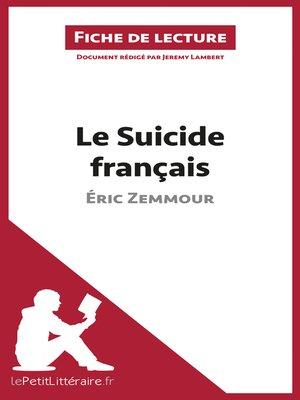 cover image of Le Suicide français d'Éric Zemmour (Fiche de lecture)