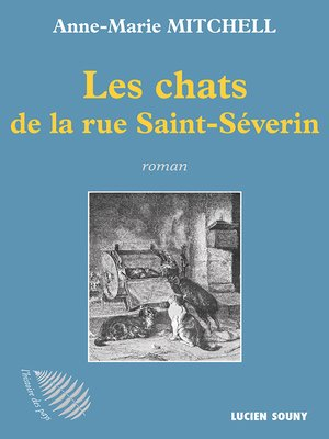 cover image of Les Chats de la rue Saint-Séverin