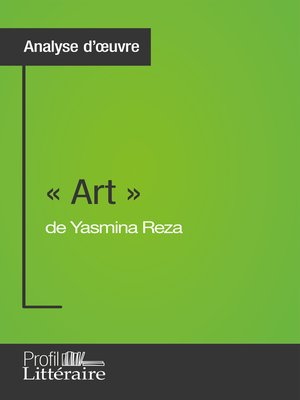 cover image of « Art » de Yasmina Reza (Analyse approfondie)