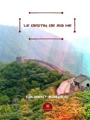 cover image of Le destin de Xia He