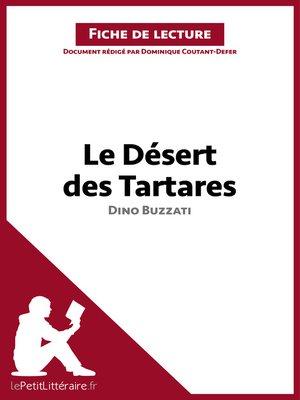cover image of Le Désert des Tartares de Dino Buzzati--Fiche de lecture