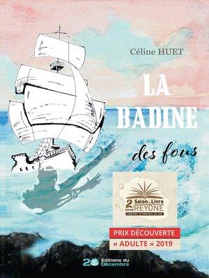 cover image of La Badine des fous
