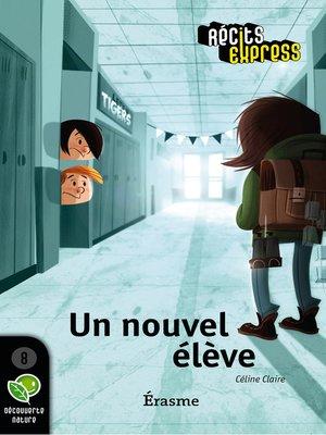 cover image of Un nouvel élève