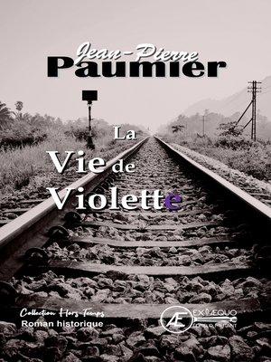 cover image of La Vie de Violette