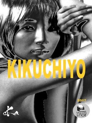 cover image of Kikuchiyo