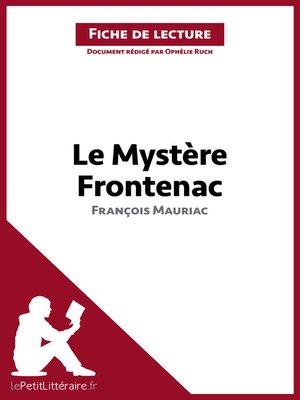 cover image of Le Mystère Frontenac de François Mauriac (Fiche de lecture)