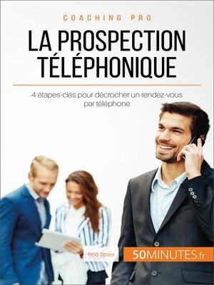 cover image of La prospection téléphonique