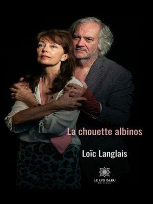 cover image of La chouette albinos