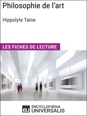 cover image of Philosophie de l'art d'Hippolyte Taine