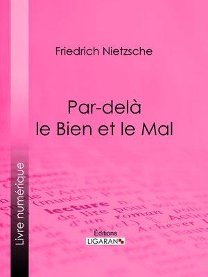 cover image of Par-delà le Bien et le Mal