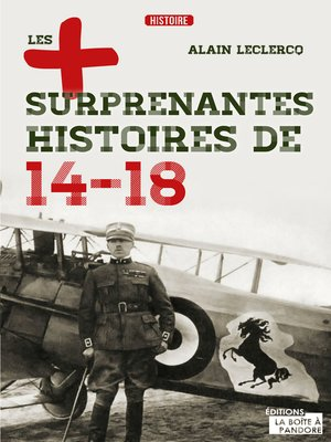 cover image of Les plus surprenantes histoires de 14-18