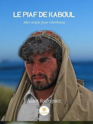 cover image of Le piaf de Kaboul