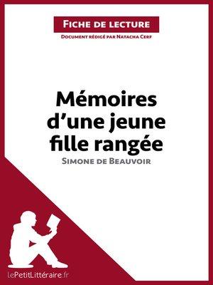 cover image of Mémoires d'une jeune fille rangée de Simone de Beauvoir (Fiche de lecture)