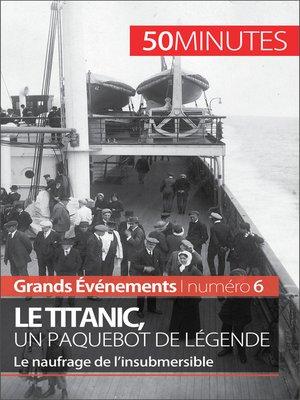 cover image of Le Titanic, un paquebot de légende