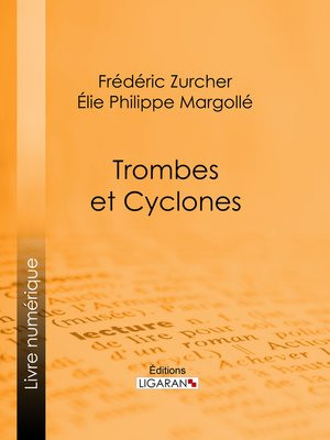 cover image of Trombes et cyclones