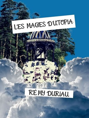 cover image of Les Mages d'Utopia