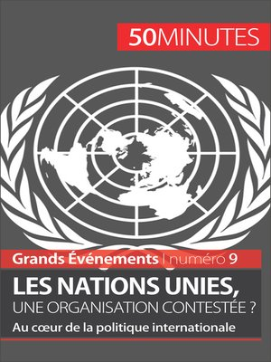 cover image of Les Nations unies, une organisation contestée ?