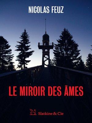 cover image of Le Miroir des âmes
