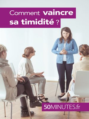 cover image of Comment vaincre sa timidité ?