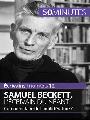 cover image of Samuel Beckett, l'écrivain du néant
