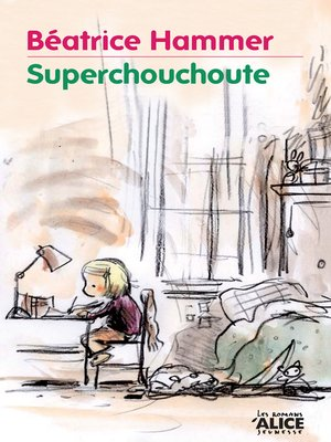 cover image of Superchouchoute