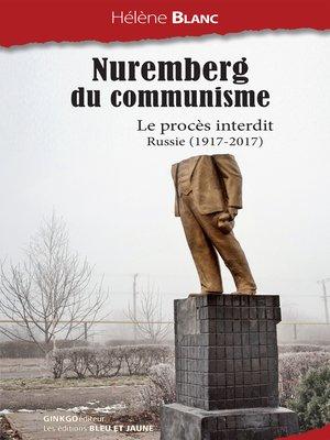 cover image of Nuremberg du communisme
