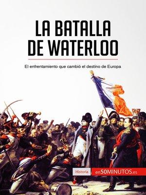 cover image of La batalla de Waterloo