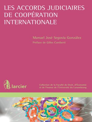 cover image of Les accords judiciaires de coopération internationale