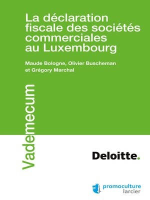 cover image of La déclaration fiscale des sociétés commerciales au Luxembourg
