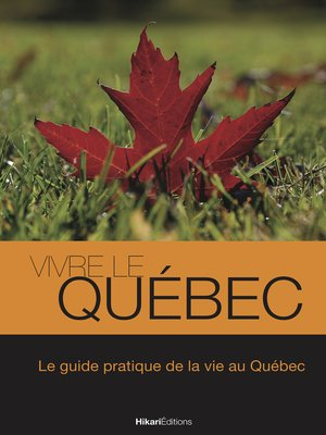 cover image of Vivre le Québec
