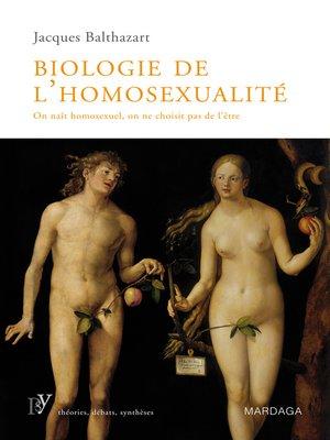 cover image of Biologie de l'homosexualité