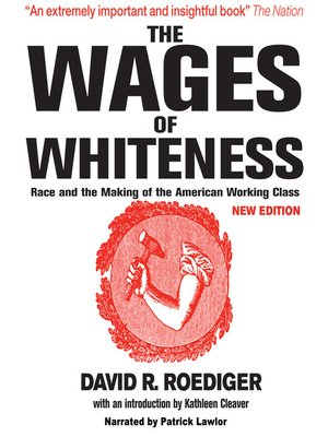 cover image of The Wages of Whiteness