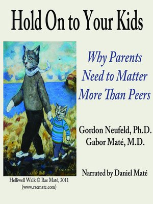 cover image of Hold On to Your Kids