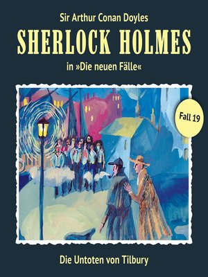 cover image of Sherlock Holmes, Die neuen Fälle, Fall 19