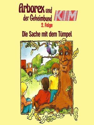 cover image of Arborex und der Geheimbund KIM, Folge 2