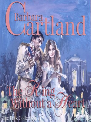 cover image of The King Without a Heart--The Pink Collection 41