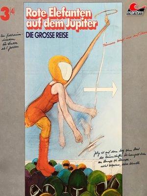 cover image of Die große Reise, Folge 3