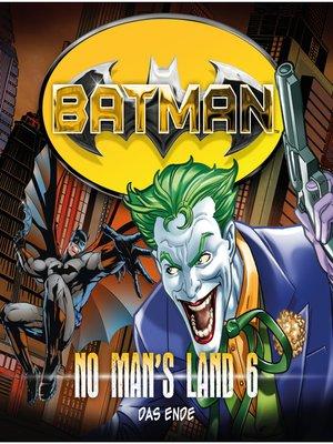 cover image of Batman, No Man's Land, Folge 6