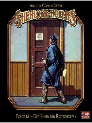 cover image of Sherlock Holmes--Die geheimen Fälle des Meisterdetektivs, Folge 13