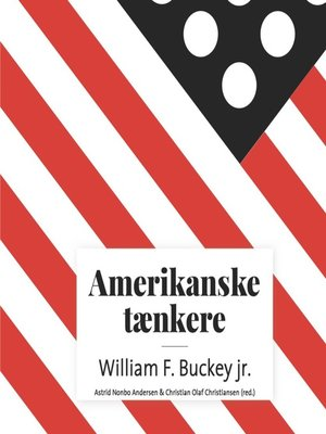 cover image of Amerikanske taenkere--William F. Buckley jr.