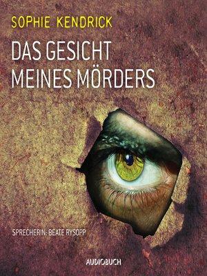 cover image of Das Gesicht meines Mördes