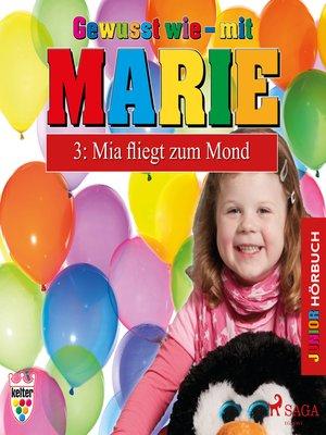 cover image of Gewusst wie--mit Marie, 3