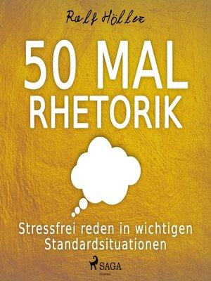 cover image of 50 mal Rhetorik