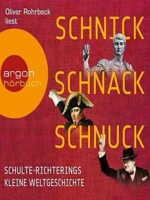 cover image of Schnick, Schnack, Schnuck