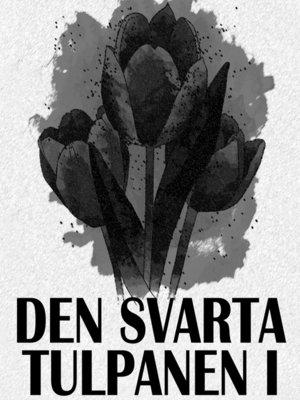 cover image of Den svarta tulpanen I